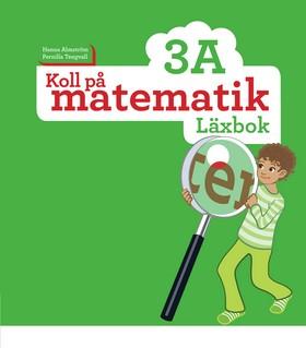 Koll på matematik 3A Läxbok.