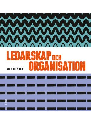 Ledarskap och organisation.