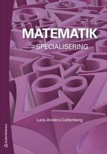 Matematik specialisering.