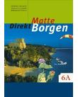 Matte direkt Borgen 6 A.