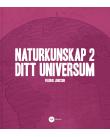 Naturkunskap 2 - Ditt universum.