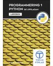 Omslaget till Programmering 1 med Python - Lärobok, 3:e upplagan