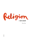 Religion helt enkelt.