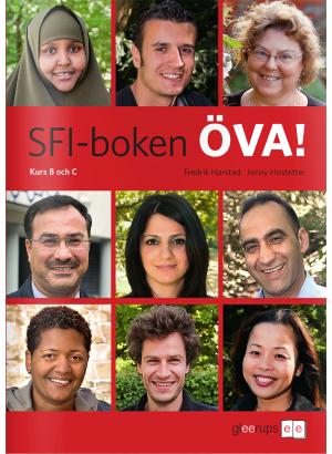 SFI-boken ÖVA! Kurs B och C.