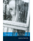 Tears of a friend.