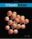 TitaNO Kemi 2:a upplagan.