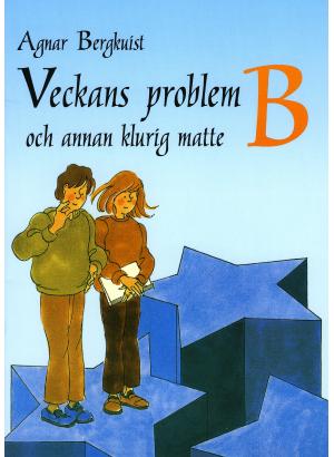 Veckans problem B och annan klurig matte.