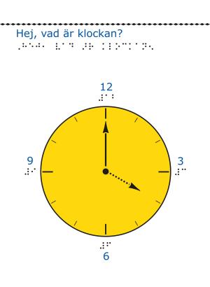 En gul klocka med 12, 3, 6 och 9 markerade i svartskrift och punktskrift.