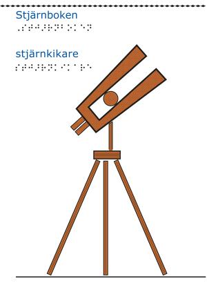 En brun stjärnkikare.
