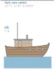 En båt i vatten från sidan.