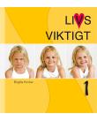 Omslag Livsviktigt elevbok 1, gul bakgrund med tre bilder på samma flicka. Hon är arg, nöjd och glad.