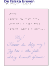"""Rosa papper med texten """"Hej! Kommer du ihåg mig? Jag har i alla fall aldrig kunnat glömma..."""" med samma text ovanför i punktskrift."""