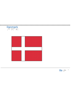 Taktil bild Danmarks flagga.