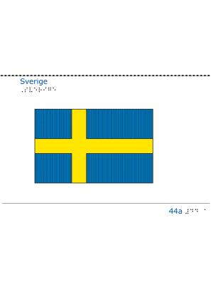 Taktil bild Sveriges flagga.