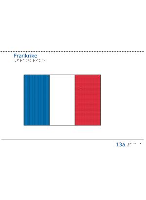 Taktil bild - Frankrikes flagga.