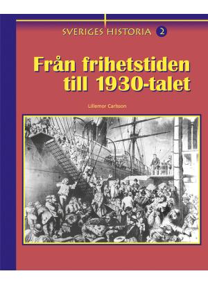 Från frihetstiden till 1930-talet.