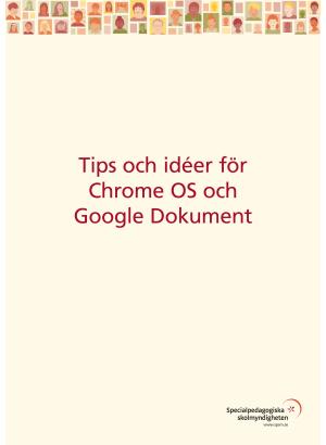 Tips och idéer för Chrome OS och Google Dokument.