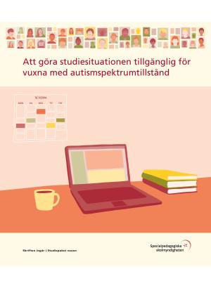 Att göra studiesituationen tillgänglig för vuxna med autismspektrumtillstånd.