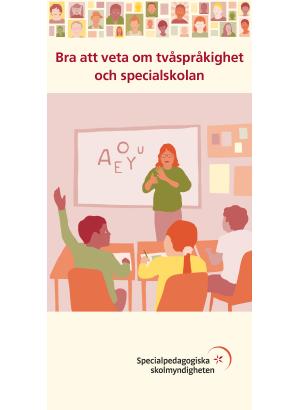Bra att veta om tvåspråkighet och specialskolan.