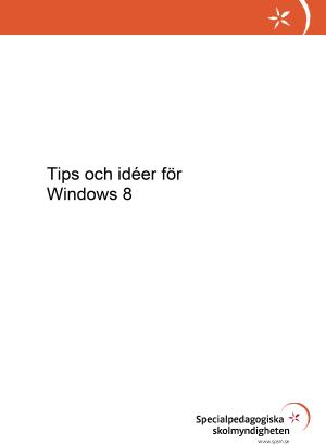 Framsida med texten  Tips och idéer Windows 8