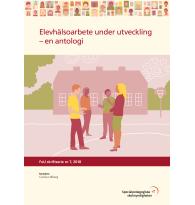 Elevhälsoarbete under utveckling – en antologi.