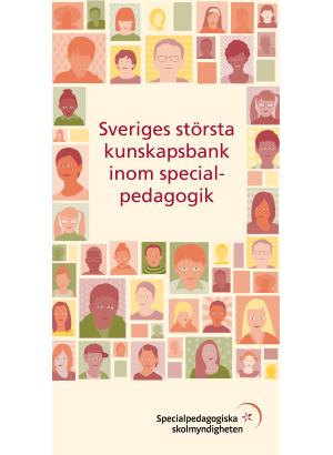 Specialpedagogiska skolmyndigheten - Sveriges största kunskapsbank inom specialpedagogik.