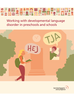 Working with developmental language disorder in preschools and schools.