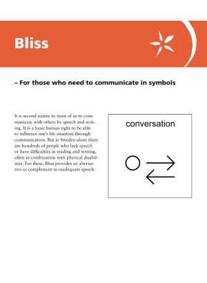 Bliss – For those who need to communicate in symbols.